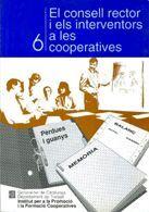 CONSELL RECTOR I ELS INTERVENTORS A LES COOPERATIVES/EL