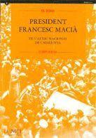 FONS PRESIDENT FRANCESC MACIÀ DE L´ARXIU NACIONAL DE CATALUNYA (1907-1933)/EL