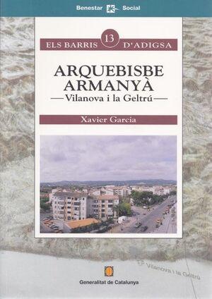 ARQUEBISBE ARMANYÀ. VILANOVA I LA GELTRÚ
