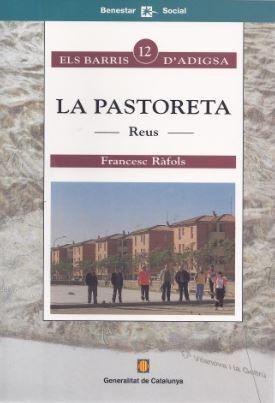 PASTORETA. REUS/LA