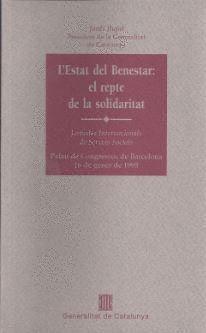 ESTAT DEL BENESTAR. EL REPTE DE LA SOLIDARITAT/L´