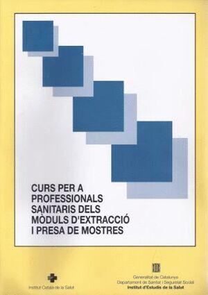 CURS PER A PROFESSIONALS SANITARIS DELS MÒDULS D´EXTRACCIÓ I PRESA DE MOSTRES