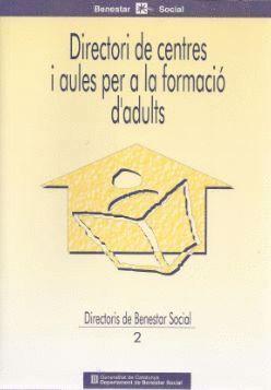 DIRECTORI DE CENTRES I AULES PER A LA FORMACIÓ D´ADULTS