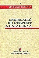 LEGISLACIÓ DE L´ESPORT A CATALUNYA