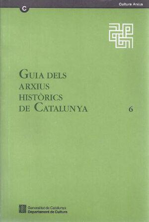 GUIA DELS ARXIUS HISTÒRICS DE CATALUNYA. 6. PROTOCOLS DE BARCELONA