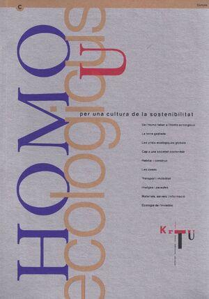 HOMO ECOLOGICUS. PER UNA CULTURA DE LA SOSTENIBILITAT