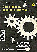 GUIA DIDÀCTICA DELS CICLES FORMATIUS (FORMACIÓ PROFESSIONAL)