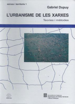 URBANISME DE LES XARXES. TEORIES I MÈTODES/L´