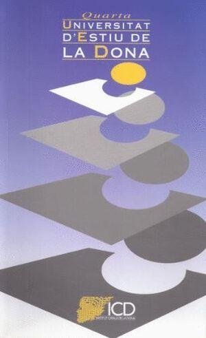 UNIVERSITAT D´ESTIU DE LA DONA. DEL 17 AL 20 DE JUNY DE 1996/QUARTA