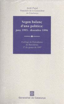 SEGON BALANÇ D´UNA POLTICA: JUNY 1995 - DESEMBRE 1996