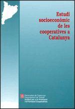 ESTUDI SOCIOECONÒMIC DE LES COOPERATIVES A CATALUNYA