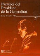 PARAULES DEL PRESIDENT DE LA GENERALITAT. GENER - DESEMBRE 1996