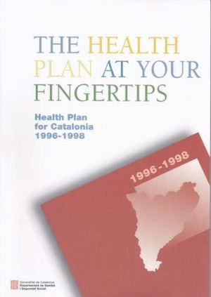 HEALTH PLAN AT YOUR FINGERTIPS. HEALTH PLAN FOR CATALONIA