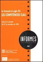FORMACIÓ AL SEGLE XXI: LES COMPETÈNCIES CLAU/LA