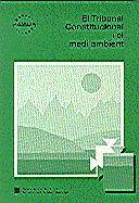 TRIBUNAL CONSTITUCIONAL I EL MEDI AMBIENT/EL