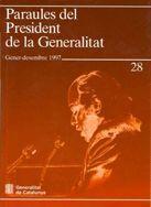 PARAULES DEL PRESIDENT DE LA GENERALITAT. GENER - DESEMBRE 1997