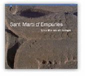 SAN MARTI D´EMPURIES UNA ILLA EN EL TEMPS