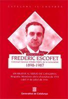 HOMENATGE A FREDERIC ESCOFET 1898-1987. UN MILITAR AL SERVEI DE CATALUNYA