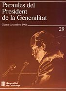 PARAULES DEL PRESIDENT DE LA GENERALITAT. GENER - DESEMBRE 1998