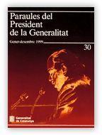 PARAULES DEL PRESIDENT DE LA GENERALITAT. GENER - DESEMBRE 1999