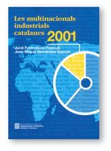 MULTINACIONALS INDUSTRIALS CATALANES 2001/LES