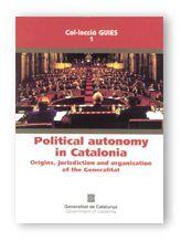 POLITICAL AUTONOMY IN CATALONIA. ORIGINS