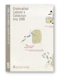 SINISTRALITAT LABORAL A CATALUNYA. ANY 2000