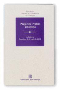 PROJECTES I VALORS D´EUROPA LA PEDRERA, BARCELONA, 2 DE MAIG DE 2002