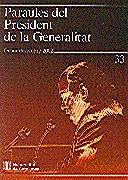 PARAULES DEL PRESIDENT DE LA GENERALITAT. GENER - DESEMBRE 2002