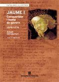 JAUME I: CONQUERIDOR I HOME DE GOVERN