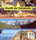 PERFIL DE CATALUNYA (3A ED.)