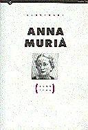 ANNA MURIÀ. CENTENARI (1904-2004)