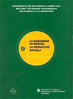 RAMADERIA INTENSIVA: LA PRODUCCIÓ AVÍCOLA/LA