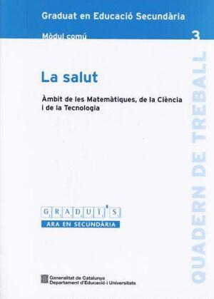 SALUT GRADUI´S-3 MC AMBIT DE LES MATEMATIQUES DE LA CIENCIA I DE LA TECNOLOGIA MODUL COMU