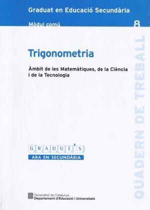 TRIGONOMETRIA GRADUI´S-8 MC AMBIT DE LES MATEMATIQUES DE LA CIENCIA I DE LA TECOLOGIA MC