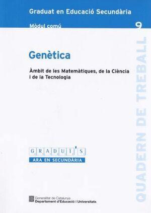 GENETICA GRADUI´S-9 MC AMBIT DE LES MATEMATIQUES DE LA CIENCIA I DE LA TECNOLOGIA MODUL COMU