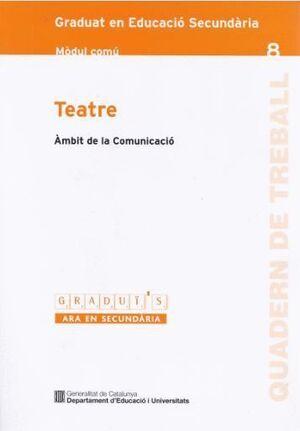 TEATRE GRADUI´S-8 MC AMBIT DE LA COMUNICACIO MODUL COMU