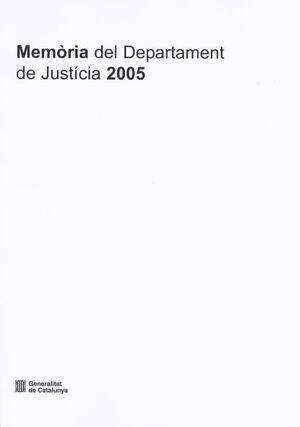 MEMÒRIA DEL DEPARTAMENT DE JUSTCIA 2005