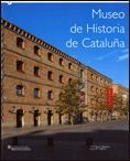 MUSEO DE HISTORIA DE CATALUÑA 1996-2006