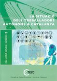 SITUACIO DELS TREBALLADORS AUTONOMS A CATALUNYA, LA COL.LECCIO ESTUDIS I INFORMES 14