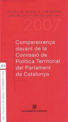 COMPAREIXENÇA DEL CONSELLER DE PTOP DAVANT LA COMISSIÓ DE POLÍTICA TERRITORIAL DEL PARLAMENT DE CATALUNYA