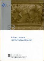 POLÍTICA SANITÀRIA I COMUNITATS AUTÒNOMES. SEMINARI. BARCELONA