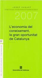 L´ECONOMIA DEL CONEIXEMENT, LA GRAN OPORTUNITAT DE CATALUNYA LA GRAN OPORTUNITAT DE CATALUNYA