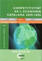 COMPETITIVITAT DE L´ECONOMIA CATALANA 2000-2006 ESTUDIS I INFORMES