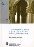 CIUTADANIA I IDENTITAT NACIONAL EN ELS PROCESSOS DE DEVOLUTION A LA GRAN BRETANYA I A FRANÇA