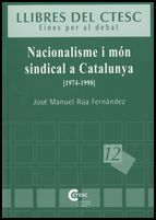 NACIONALISME I MON SINDICAL A CATALUNYA (1974-1990)