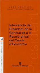 INTERVENCIO DEL PRESIDENT DE LA GENERALITAT A LA REUNIO ANUAL DEL CERCLE D´ECONOMIA
