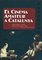 CINEMA AMATEUR A CATALUNYA/EL