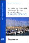 MANUAL PER A LA IMPLANTACIÓ DE SISTEMES DE GESTIÓ AMBIENTAL ALS PORTS ESPORTIUS