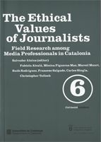 ETHICAL VALUES OF JOURNALISTS. FIELD RESEARCH AMONG MEDIA PROFESSIONALS IN CATALONIA/THE